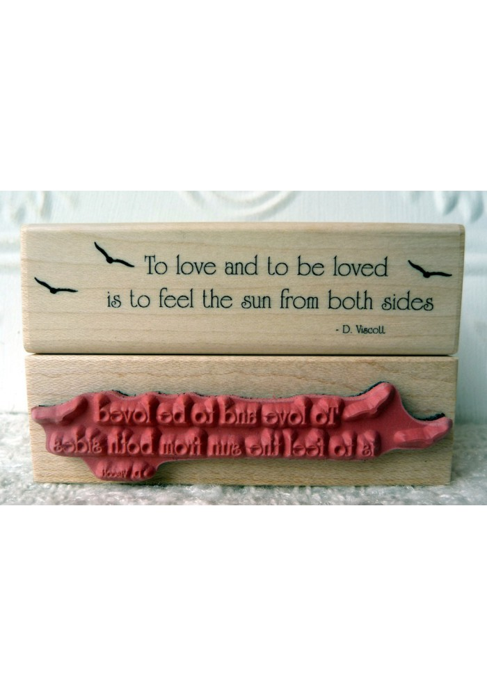 To Be Loved..... Rubber Stamp