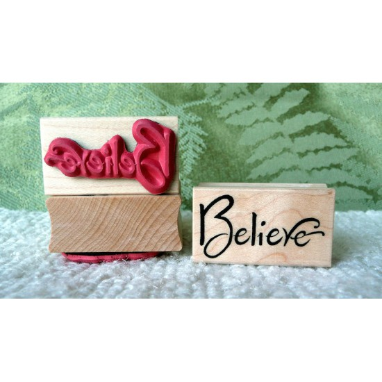 Believe Rubber Stamp