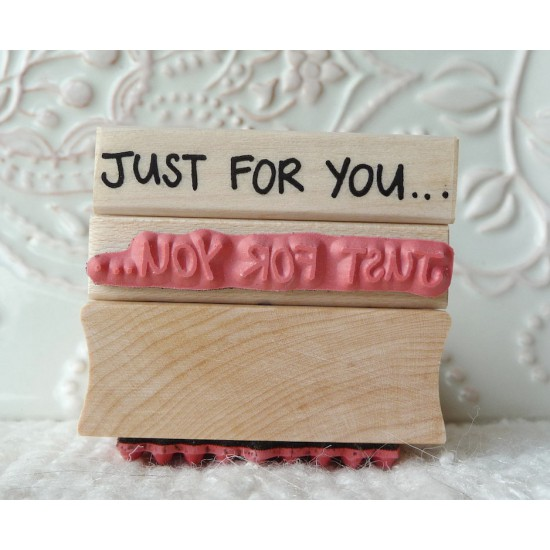 Just for You Rubber Stamp