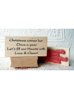 Christmas comes but once a year; Christmas Text Rubber Stamp
