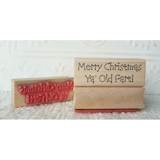 Merry Christmas Ya Old Fart Rubber Stamp