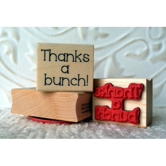Thanks a bunch! Rubber Stamp