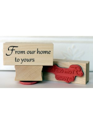 From Our Home To Yours Rubber Stamp
